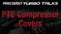 Precision Turbo Talks - Compressor Covers