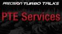 Precision Turbo Talks - PTE Services